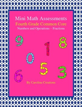 Mini Math Assessments - Fractions - Fourth Grade Common Core
