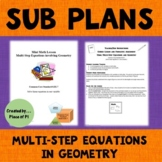 Sub Plans Multi Step Equations in Geometry