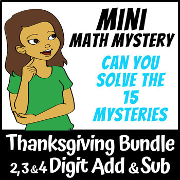 Mini Math Mystery - 2 3 & 4 Digit Addition and Subtraction Bundle Thanksgiving