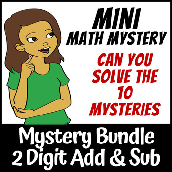 Mini Math Mystery 2 Digit Addition and Subtraction Regrouping Bundle