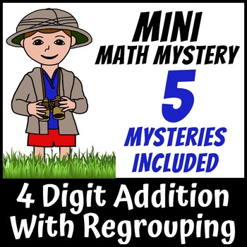 Mini Math Mystery - 4 Digit Addition with Regrouping Zoo Safari Animals