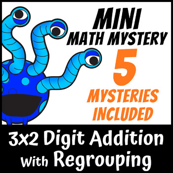 Mini Math Mystery - Adding 3 Numbers including 2 Digit Addition with Regrouping