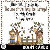 Mini-Math Mystery-Case of the Tippy-Toe Turkeys-Grade 4 -