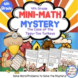 4th Grade Word Problems - Mini-Math Mystery - Case of the Tippy-Toe Turkeys