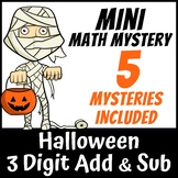 Mini Math Mystery Halloween - 3 Digit Addition and Subtraction with Regrouping