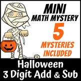 Mini Math Mystery Halloween - 3 Digit Addition and Subtrac