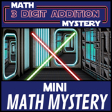 Mini Math Mystery Star Wars - 3 Digit Addition with Regrouping