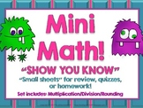 "Mini Math ""Show You Know"" Multiplication/Division/Rounding"