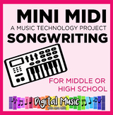 Music Tech Project 5: Mini Midi Songwriting