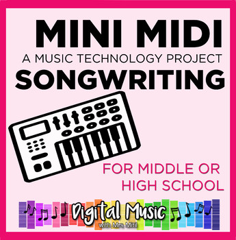Music Tech Project 5: Mini Midi Songwriting