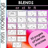 Mini Mornings- Blends cr, cl, fr and fl