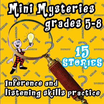Brain teaser mini-mysteries grades 5-8  inferential and listening skills fun