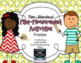 Mini Non-Standard Measurement Activities