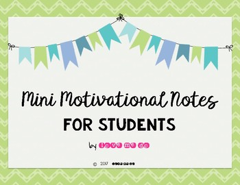 Mini Notes of Encouragement for Students