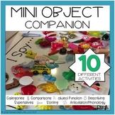 Mini Object Companion for Speech and Language