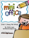 Mini Office {Math & Literacy}