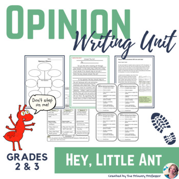 Hey Little Ant Opinion Writing Unit For 2nd And 3rd Graders