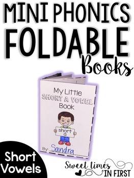 Mini Phonics Foldable Books SHORT VOWELS