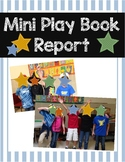 Mini Plays Book Report