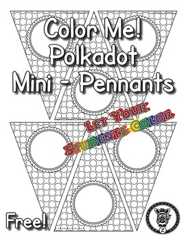 ! Colorable Mini Polka Dot Pennants - Freebie!