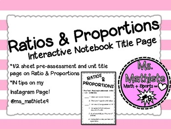 Mini Pre-Quiz on Ratios and Proportions/Interactive Notebook Unit Title Page