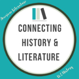 Mini-Project: Connecting History & Literature