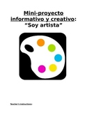 "Mini-Project Sp3 or Sp4 - Soy Artista: Students ""Become"" Spanish Artists"