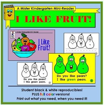 Mini Reader: I Like Fruit