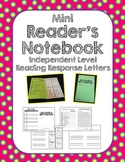 Mini Reader's Notebook Reading Response Letters - Independent Level