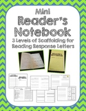 Mini Reader's Notebook w/ Scaffolding for Response Letters