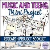 Mini Research Project - MUSIC and TEENAGERS for ESL/ELA