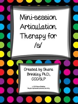 Mini Session Articulation Therapy for /s/
