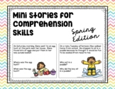 Mini Stories for Comprehension Skills: Spring Edition