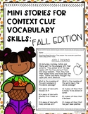Mini Stories for Context Clue Vocabulary Skills: Fall Edition