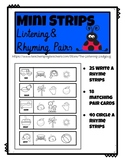 Mini Strips: Listening and Rhyming Pairs