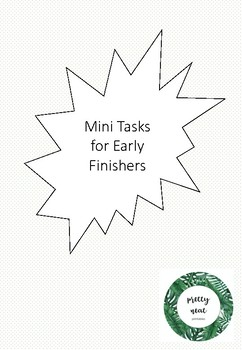 Mini Tasks for Early Finishers: Support Creative Thinking and Reflection