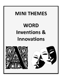 Mini Themes - Word Inventions and Innovations