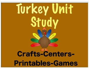Turkey Unit Study (Centers, Crafts, Printables, Fact Cards, and Games)