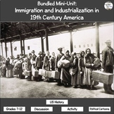 Bundled Mini-Unit: Immigration and Industrialization in 19th Century America