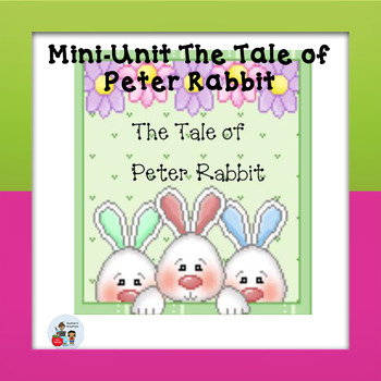 Mini-Unit The Tale of Peter Rabbit