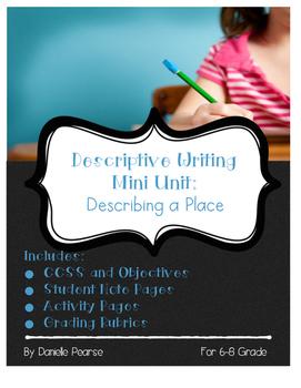 Mini Unit: Writing Descriptive Essays