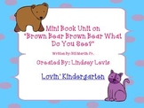 Mini Unit for Brown Bear Brown Bear What Do You See