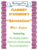 "Mini-Unit on Flannery O'Connor's ""Revelation"""
