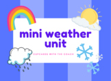 Mini Weather Unit **Virtual or In Person Learning!**