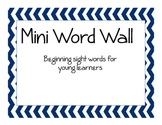Mini Word Wall (Dolch Sight Words)