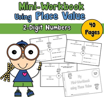 Mini Workbook Using Place Value with 2-Digit Numbers