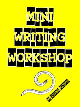 Mini Writing Workshop by Dianne Watson