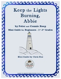 Mini-Guide for Beginners:  Keep the Lights Burning, Abbie