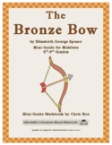 Mini-guide for Middlers: The Bronze Bow Workbook