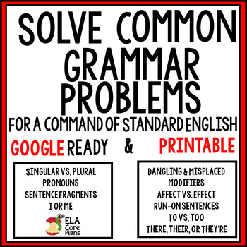 Grammar Mini-lessons~Solve Common Problems for a Command of Standard English